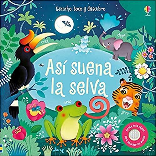 Así Suena La Selva