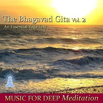 The Bhagavad Gita - An Essential Yoga Text, Vol. 2