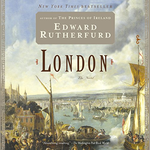 London                   Written by:                                                                                                                                 Edward Rutherfurd                               Narrated by:                                                                                                                                 Andrew Wincott                      Length: 49 hrs and 11 mins     10 ratings     Overall 4.3