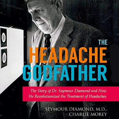 The Headache Godfather audiobook cover art
