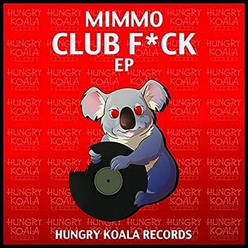 Club F*uck EP