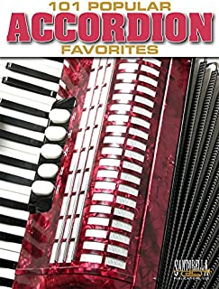 101 Popular Accordion Favorites for Accordion
