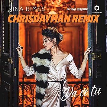Da Ce Tu (ChrisDayMan Remix)