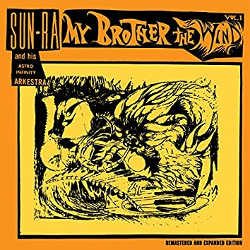 My Brother the Wind, Vol. 1 (Expanded, Remastered)