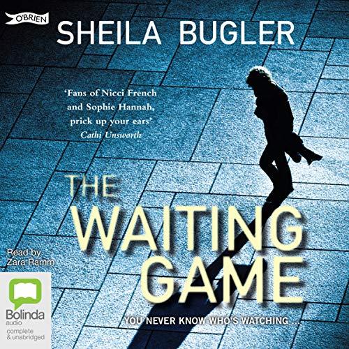 The Waiting Game     DI Ellen Kelly, Book 2              De :                                                                                                                                 Sheila Bugler                               Lu par :                                                                                                                                 Zara Ramm                      Durée : 10 h et 25 min     Pas de notations     Global 0,0