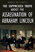 The suppressed Truth about the Assassination of Abraham Lincoln (1922)
