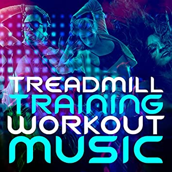 Treadmill Training Workout Music