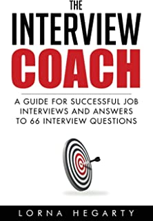 The Interview Coach: Winning Strategies for Interviews