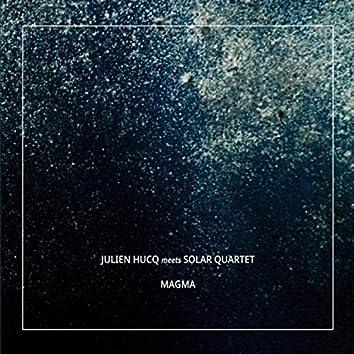 Magma (Julien Hucq Meets Solar Quartet)