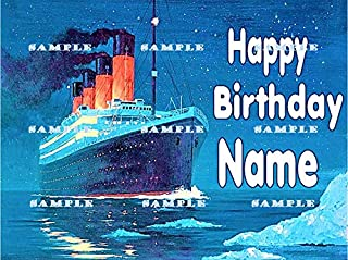 TITANIC, SHIP, LINER,YACHT: Personalized edible Birthday Cake topper premium frosting sheets