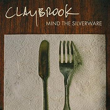 Mind the Silverware