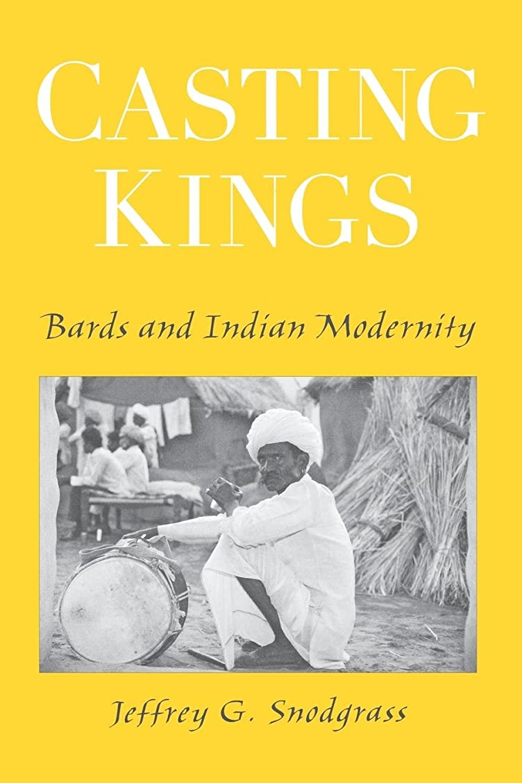 提供されたクランプのヒープCasting Kings: Bards And Indian Modernity