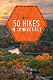 50 Hikes in Connecticut (Explorer s 50 Hikes)