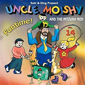 Uncle Moishy and the Mitzvah Men, Vol. 14: Funtime