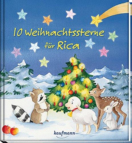 10 Weihnachtssterne für Rica: Funkel-Bilderbuch mit Glitzersteinen (Bilderbuch mit integriertem Extra - Ein Weihnachtsbuch: Kinderbücher ab 3 Jahre)