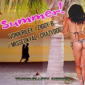 Summer (feat. Ziggy-B, Missedkyal, Crazy Dogg) [Tranquillity Riddim]