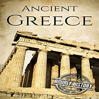 Ancient Greece: A History from Beginning to End cover art