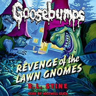 Classic Goosebumps: Revenge of the Lawn Gnomes audiobook cover art