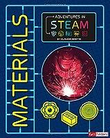 Materials (Adventures in STEAM)