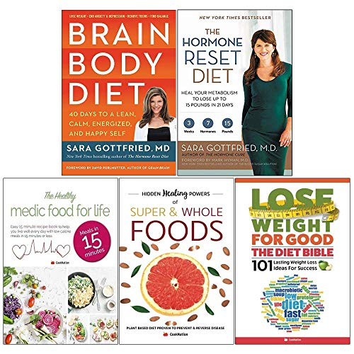 Brain Body Diet [Hardcover], Hormone Reset Diet, Healthy Medic Food for Life, Hidden Healing Powers, Lose Weight For Good Diet Bible 5 Books Collection Set