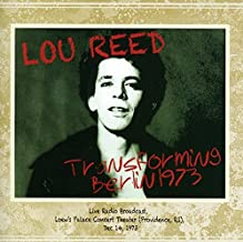 Transforming Berlin 1973 by LOU REED