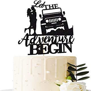 Let The Adventure Begin Cake Topper, Off Road Jeep Party Cake Decor, Couple Adventures/Adventure Awaits/Bon Voyage/Going Away Journey Honeymoon Travel Wedding Engagement Party Cake Supplies Decoration