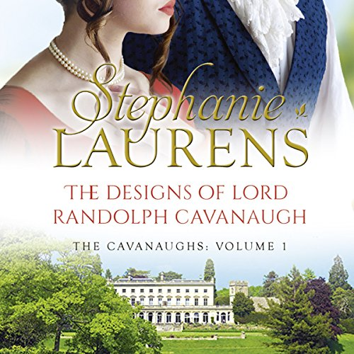 The Designs of Lord Randolph Cavanaugh cover art