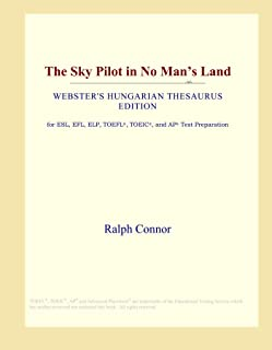 The Sky Pilot in No Man's Land (Webster's Hungarian Thesaurus Edition)