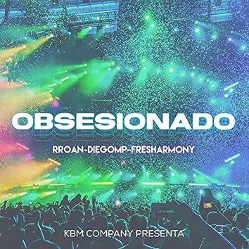 Obsesionado (feat. FreshArmony & Rroan)