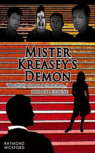 Book: Mister Kreasey's Demon (Let Storm Clouds Pass series Book 1) by Raymond Nickford
