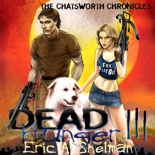 Dead Hunger III: The Chatsworth Chronicles cover art