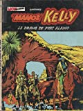 Manos Kelly - Volume 1 - Le drame de fort Alamo