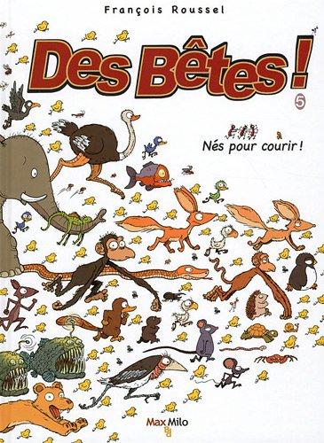 BETES T05 NES POUR COURIR !