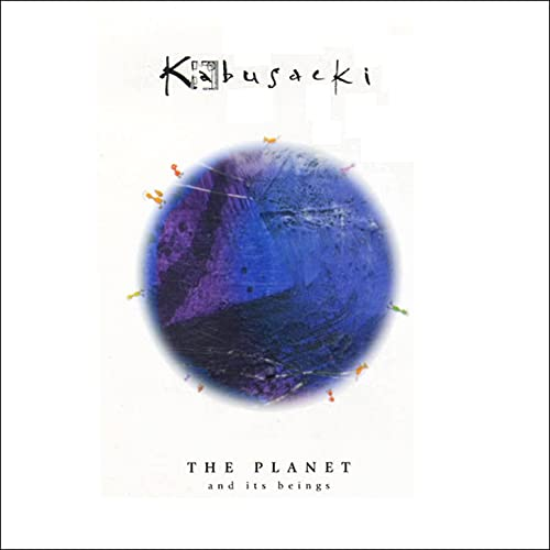 Kabusacki II: The Planets… and Its Beings