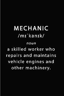 Mechanic Journal: Auto Mechanic Notebook | Mechanic Machine Repair Labor Notebook Planner | Auto Repair Funny Mechanic Gif...