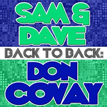 Back To Back: Sam & Dave & Don Covay