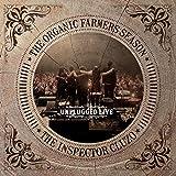 The Organic Farmers Season : Unplugged Live