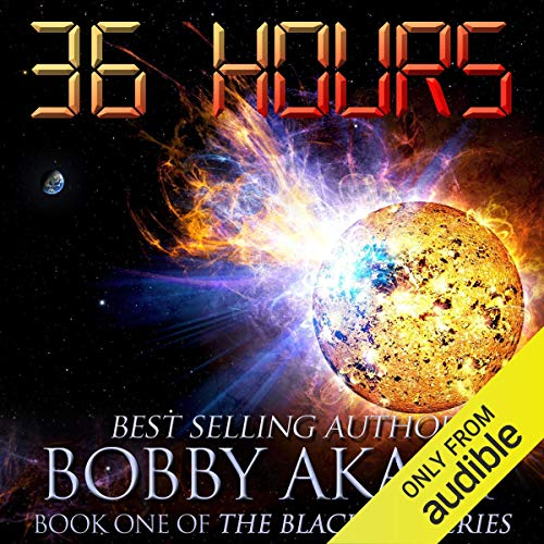 36 Hours Audiobook By Bobby Akart cover art
