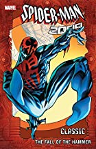 Spider-Man 2099 Classic Vol. 3: The Fall Of The Hammer (Spider-Man 2099 (1992-1996))
