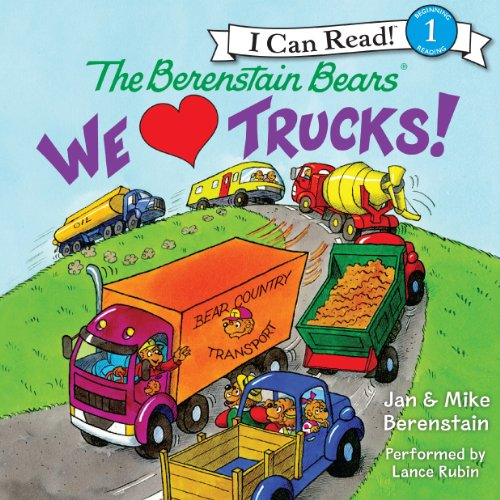 The Berenstain Bears: We Love Trucks! audiobook cover art