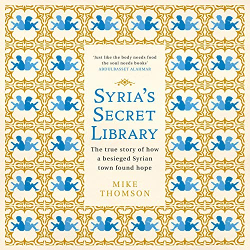 Syria's Secret Library audiobook cover art