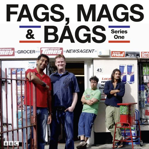 Fags, Mags & Bags: Complete Series 1 audiobook cover art