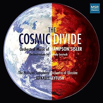 Hampson Sisler: The Cosmic Divide - Orchestral Music