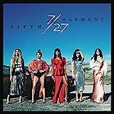 7/27 von Fifth Harmony