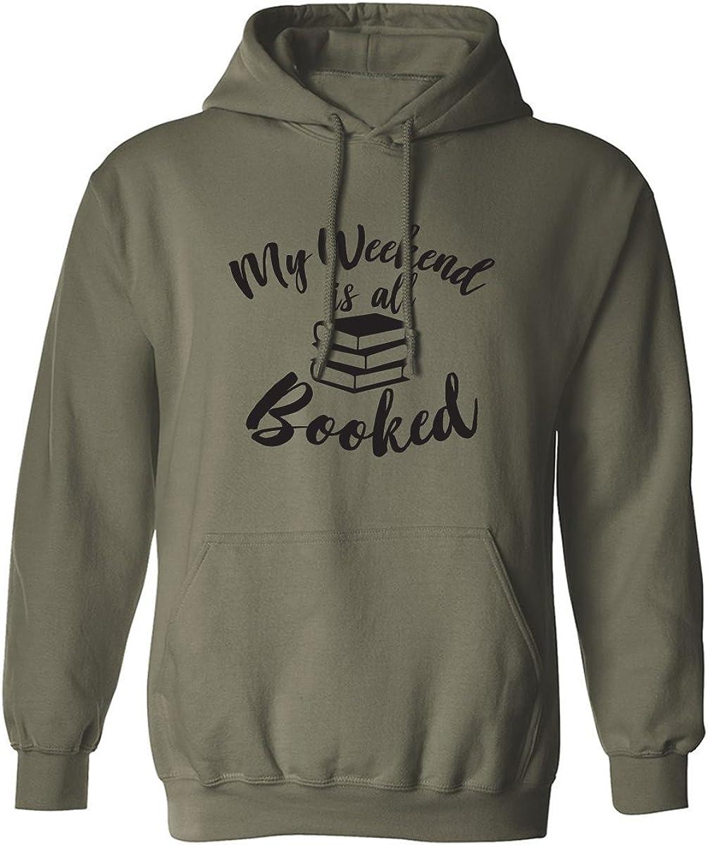 My weekend is all booked Adult Hooded Sweatshirt