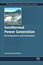 Geothermal Power Generation: Developments and Innovation (Woodhead Publishing Series in Energy)