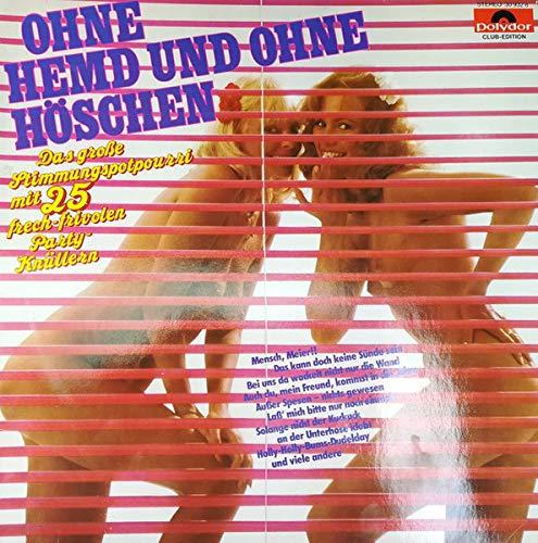 Ohne Hemd Und Ohne Höschen - Neue Folge [Vinyl LP]