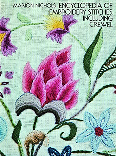 Encyclopedia of Embroidery Stitches, Including Crewel (Dover Embroidery, Needlepoint) (English Edition)