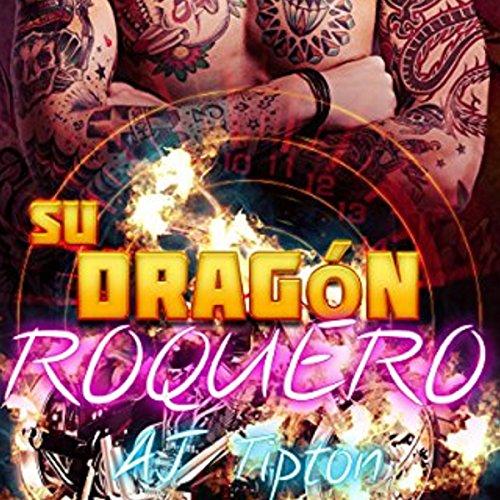 Su Dragón Roquero [Her Rocker Dragon] audiobook cover art