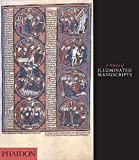 A History of Illuminated Manuscripts